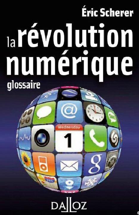 La révolution numérique - Glossaire | Education & Numérique | Scoop.it