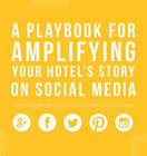 A Playbook to help Amplifying Your Hotel's Story on Social Media | Hashtags and Hotels | Scoop.it
