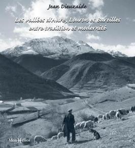 Les vallées d'Aure, Louron et Bareilles entre tradition et modernité Monhelios | Louron Peyragudes Pyrénées | Scoop.it