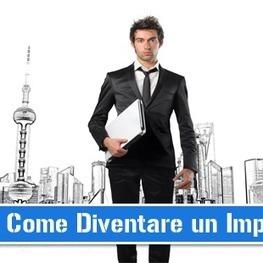 Diventare Imprenditore di Successo nel 2014? | Nuovi Business | Scoop.it
