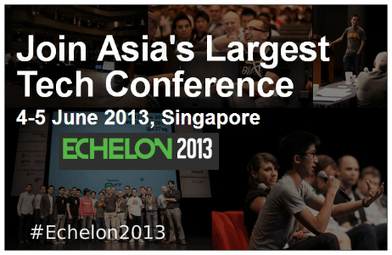 Echelon 2013 - Asia's Largest Tech Conference #Startups #Echelon2013 - Gold & Fabulous | Social Media Pronto | Scoop.it