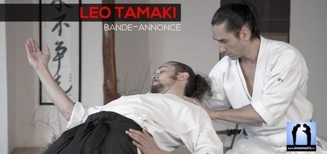 Léo Tamaki - DVD Aïkido [vidéo] | Imagin' Arts Tv | Imagin' Arts Tv | Scoop.it