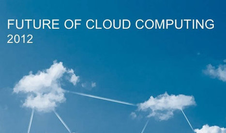 2012 Future of Cloud Computing - 2nd Annual Survey results | re-scoops | Scoop.it