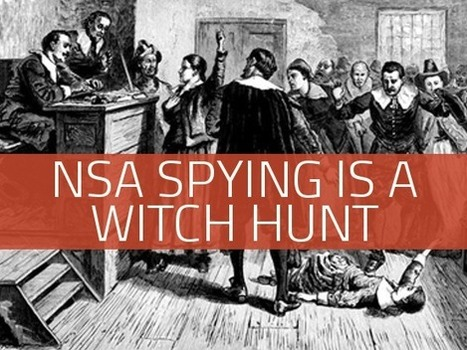 The NSA Witch Hunt is On - Tenth Amendment Center | A WORLD OF CONPIRACY, LIES, GREED, DECEIT and WAR | Scoop.it