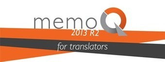 (CAT) - Translation Tribulations: Want a revolution? Try memoQ 2013 Release 2   Kevin Lossner   Translating English into Spanish   Scoop.it
