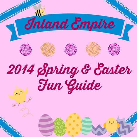 Inland Empire Events | 2014 Spring and Easter Guide | A Birthday 2 Remember | Scoop.it