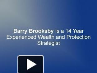 Barry Brooksby Is a 14 Year Experienced Wealth and Protection Strategist | Barry Brooksby | Scoop.it