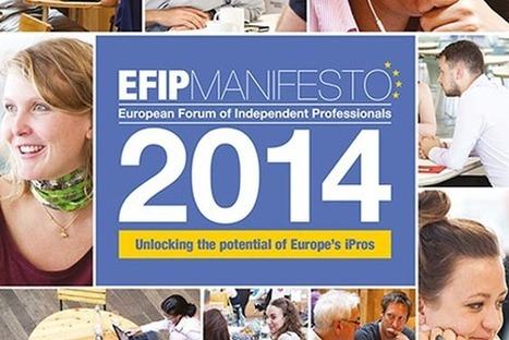EFIP launch Europe-wide Manifesto for Freelancing | Ways to Work | Scoop.it