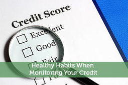 Healthy Habits When Monitoring Your Credit - Modest Money | Modest Money | Scoop.it