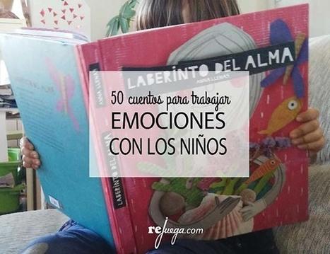 50 cuentos para trabajar las emociones con los niños | Educación y Entornos Personales de Aprendizaje | Scoop.it