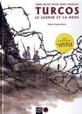 Turcos : Le jasmin et la boue | • Bande dessinée • Comics book • | Scoop.it