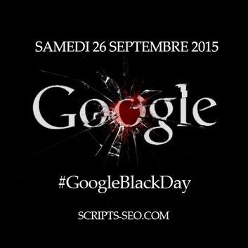 Google Black Day 2 : un rendez-vous pour comprendre Google mais pas que ... | Entrepreneurs du Web | Scoop.it