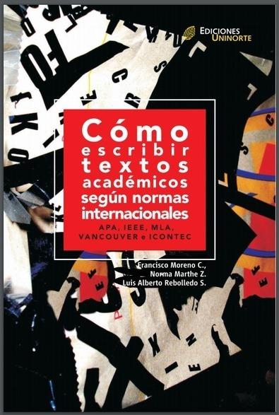 Libro: ¿Cómo escribir textos académicos según normas internacionales? | RedDOLAC | Scoop.it