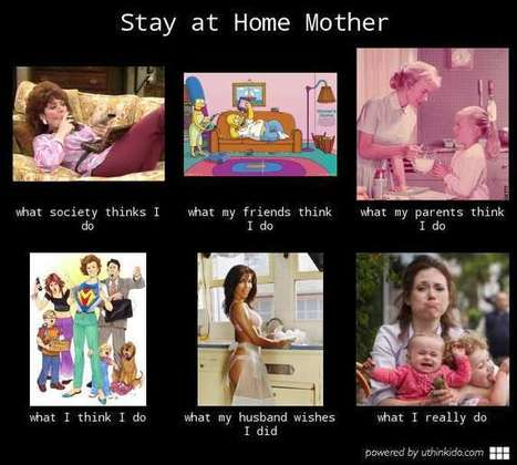 Stay at home Mother | What I really do | Scoop.it