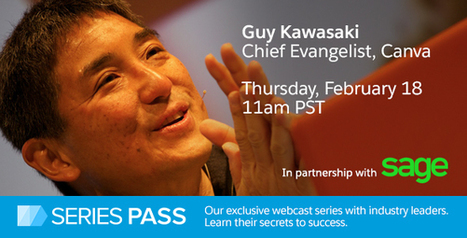 Guy Kawasaki: The Biggest Tips for Business Growth - Salesforce.com | Entrepreneurship, Innovation | Scoop.it