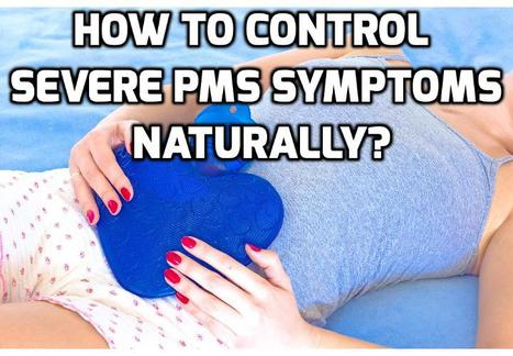 What are really The Best PMDD Natural Alternative Therapies? | How To Have A Better Sex Life | Scoop.it