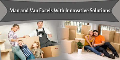 Man and Van Excels With Innovative Solutions | Superman | Scoop.it