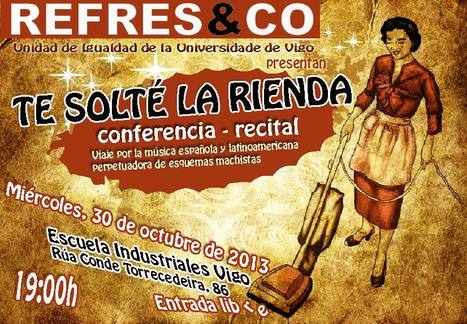 TE SOLTÉ LA RIENDA, Conferencia-Recital, Miércoles, 30 de Octubre de 2013, 19 h., Vigo, Pontevedra | MARATÓN DE CITAS | Scoop.it