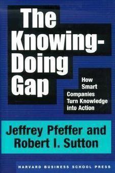 The Knowing-Doing Gap | Mash Up Blog's Kitchen | Scoop.it
