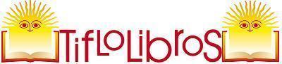 TIFLOLIBROS… primera biblioteca digital paraciegos.   Terapia ocupacional y TICE   Scoop.it