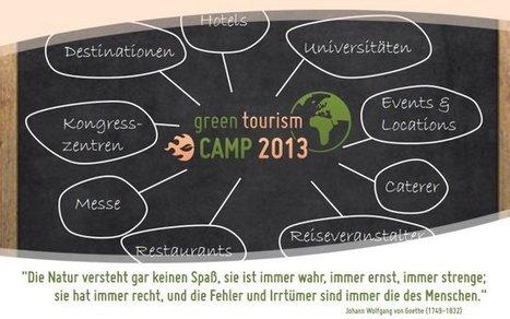 """Was ist das """"Green Tourism Camp""""? - green tourism - CAMP 2012   Nachhaltiger Tourismus   Scoop.it"""