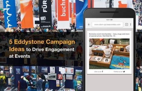 Eddystone Beacons at Events: 5 Campaign Ideas that Every Event can use | Technologies for Event, Show and Entertainment | Scoop.it