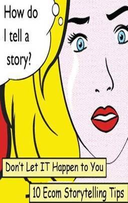 Ten E-commerce Storytelling Tips - Atlantic BT