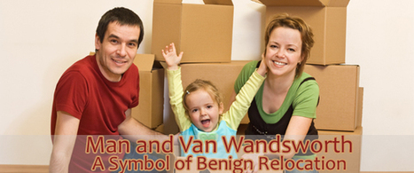 Man and Van Wandsworth- A Symbol of Benign Relocation | Superman | Scoop.it