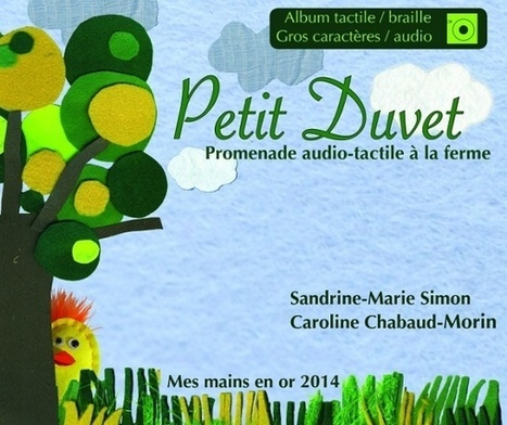 Petit Duvet | Malvoyants aveugles | Scoop.it
