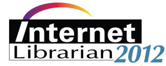 Internet Librarian 2012 presentations available for download #IL2012 | The Information Professional | Scoop.it