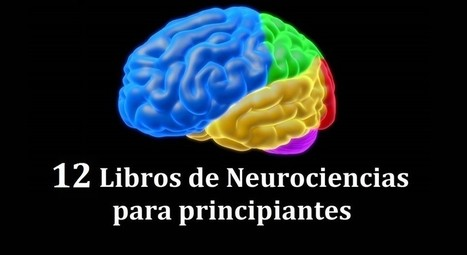 ​12 libros de Neurociencias para principiantes | Recull diari | Scoop.it