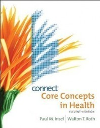 Test Bank For » Test Bank for Core Concepts in Health, 11 Edition : Insel Roth Download | Test Bank for Nursing and Health Professions | Scoop.it