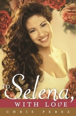 "Q&A: Chris Perez on His New Book ""To Selena, With Love"" 