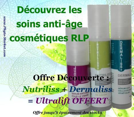 Offre Découverte Cosmétiques Anti-Âge RLP - Ultralift+ Offert - Phyto-Market.com by Jean-Marc FRAICHE | alternative-sante | Scoop.it
