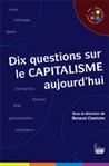 Dix questions sur le CAPITALISME aujourd'hui | Editions Sciences Humaines | Scoop.it