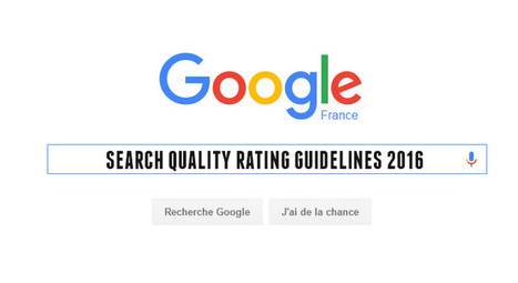 Google met à jour ses Search Quality Rating Guidelines ! | WebMarketing by Alcimia | Scoop.it