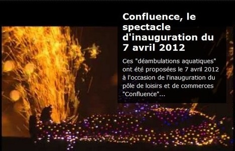 LYFtv.com: Confluence, le spectacle d'inauguration du 7 avril 2012 | LYFtv - Lyon | Scoop.it