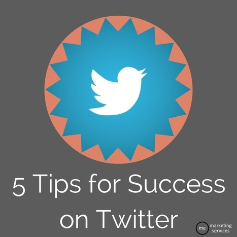 5 Tips for Success on Twitter | Twitter 3F: Family Friends Fun | Scoop.it
