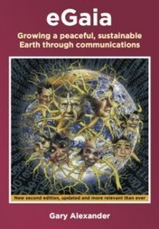 Book of the Day: eGaia by Gary Alexander   P2P Foundation   Peer2Politics   Scoop.it