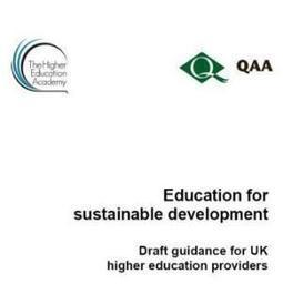 Online consultation on QAA/HEA draft guidance on ESD for UK ... | International Education | Scoop.it
