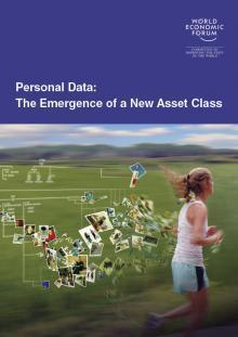 Personal Data: The Emergence of a New Asset Class | Digital Agenda, Future of Work & Skills | Scoop.it