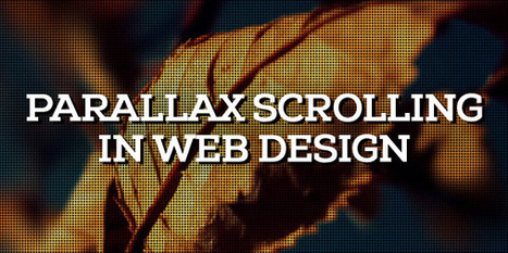 Parallax Scrolling Effect in Web Design: 25 Creative Examples | Web Design | Scoop.it