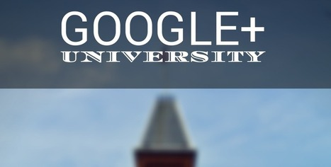 Google+ University - A Complete Curriculum for Business | Digital Brand Marketing | Scoop.it