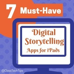 7 Must-Have Digital Storytelling Apps for iPad | Go Go Learning | Scoop.it