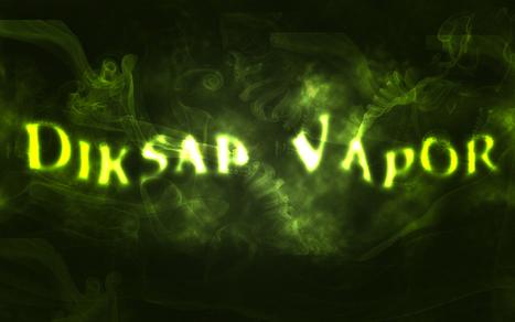 Diksap Vapor - Hand Crafted Eliquid | E-liquid | Ejuice | DiksapVapor | Scoop.it