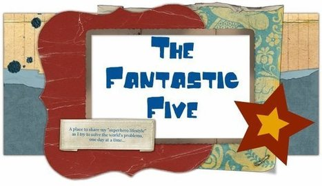 The Fantastic Five: Busy Mom's Guide to Parenting Teens | Hutch's Highlights | Scoop.it
