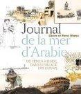 §§ Journal de la mer d'Arabie : Voyage du Yemen a l'Inde, dans le ... | Route de légende | Scoop.it