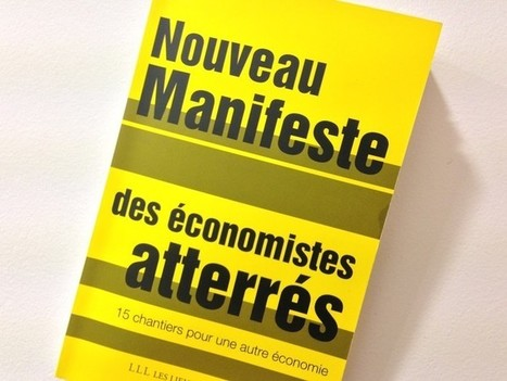 Economistes atterrés : la transition écologique au cœur de leur nouveau manifeste | Transition énergétique locale | Scoop.it