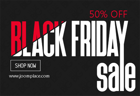 Black Friday and Cyber Monday Sale | JoomPlace Blog | Scoop.it