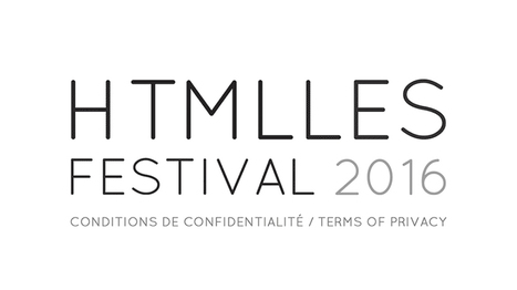 #CALL | HTMLLES #Festival 2016 - Terms of privacy /// #artcall #mediaart #artnumerique | Digital #MediaArt(s) Numérique(s) | Scoop.it